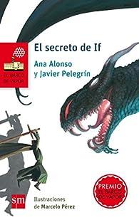El secreto de If par Javier Pelegrín