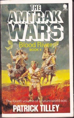 amtrak-wars-vol4-blood-river-blood-river-bk-4