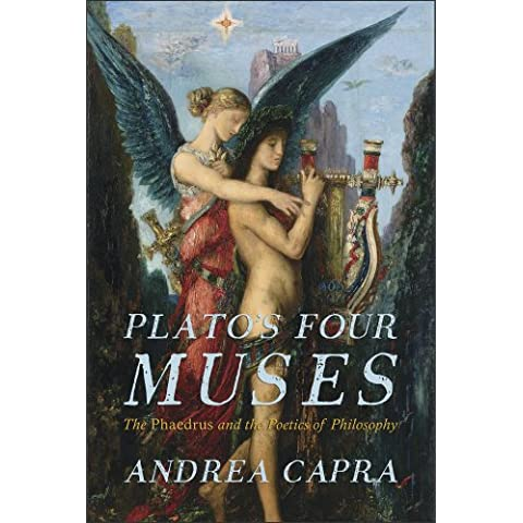 Plato's Four Muses: The Phaedrus and the Poetics of Philosophy