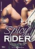spicy rider 5