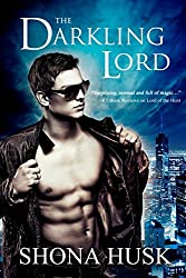 The Darkling Lord: Court of the Banished book 1 (Annwyn Series 4)
