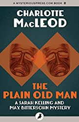 The Plain Old Man (Sarah Kelling and Max Bittersohn Mysteries)