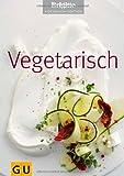 Vegetarisch (GU Brigitte Kochbuch Edition)