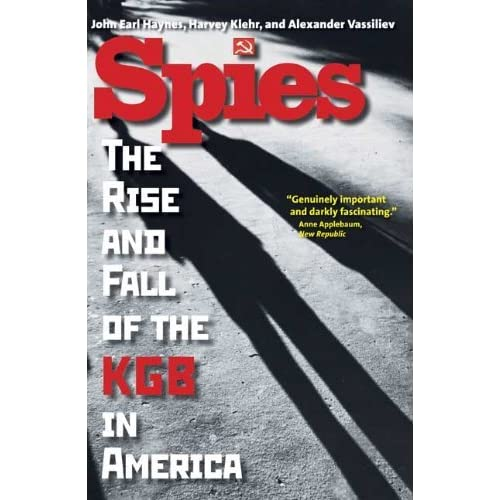 Spies: The Rise and Fall of the KGB in America by John Earl Haynes Mr. Harvey Klehr Alexander Vassiliev(2010-02-23)