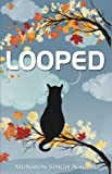 #9: Looped