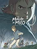 Le Monde de Milo  - tome 4 - Monde de Milo (Le) - tome 4