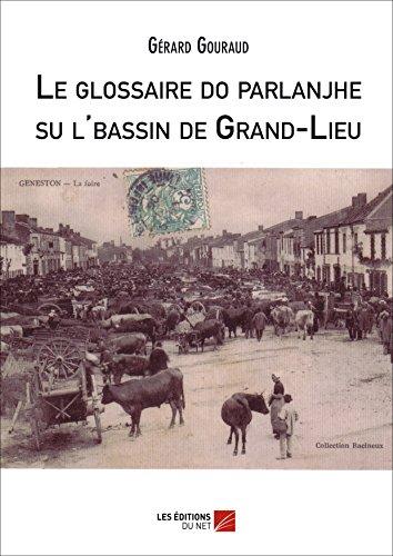 Le Glossaire Do Parlanjhe Su l'Bassin de Grand-Lieu