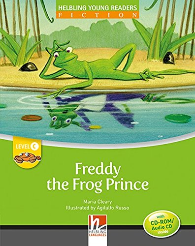 Freddy the frog prince. Young readers. Con CD Audio: Level C por Maria Cleary