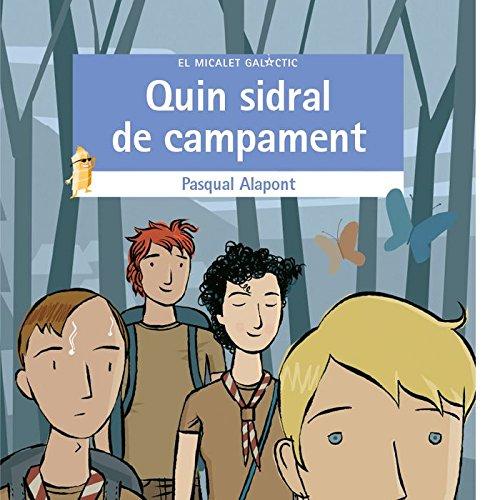 Quin Sidral De Campament (El Micalet Galàctic) por Pasqual Alapont Ramon