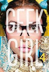 Geek girl - Tome 4