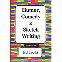 Humor, Comedy & Sketch Writing