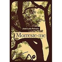 Morreste-me (Portuguese Edition)