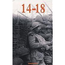 14-18 : Coffrets en 2 volumes : Les grands romans de 14-18 ; 14-18 Grands reportages