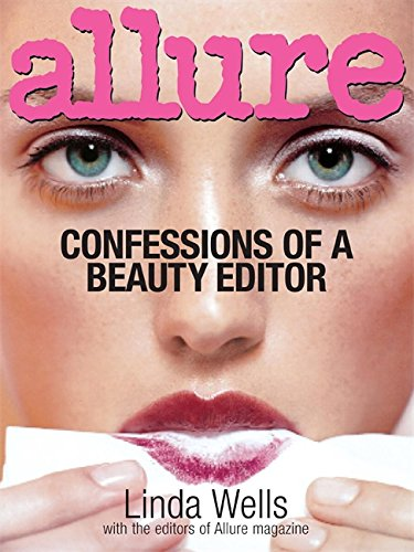 Allure: Confessions of a Beauty Editor -