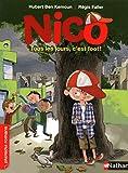 Nico, tous les jours, c'est foot ! - Roman Vie quotidienne - De 7 à 11 ans