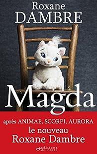 Magda par Roxane Dambre