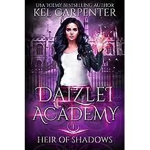 Heir of Shadows (Daizlei Academy Book 1) (English Edition)