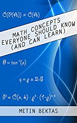 Math Concepts Everyone Should Know (And Can Learn) (English Edition)