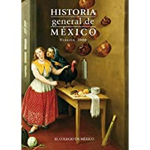 Historia general de México. Version 2000