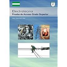 Electrotecnia. Preparación Examen Prueba Acceso Grado Superior-Con ejercicos y 30 dias de tutor online gratis