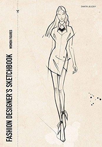 Designer Sketchbook Fashion (FASHION DESIGNER´S SKETCHBOOK - women figures)