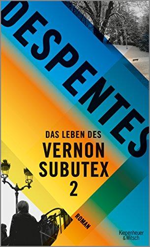 Buchseite und Rezensionen zu 'Das Leben des Vernon Subutex 2: Roman' von Virginie Despentes