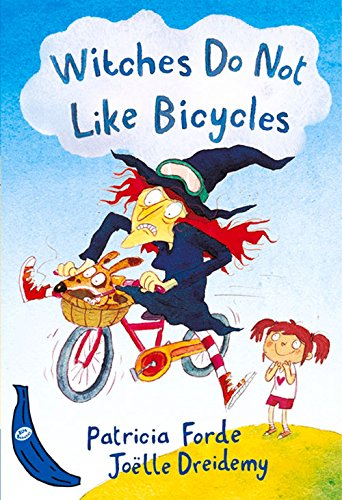 Witches Do Not Like Bicycles: Blue Banana (Banana Books) por Patricia Forde