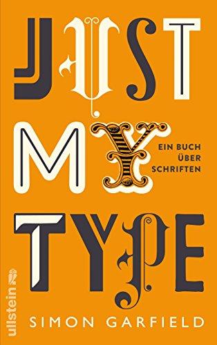 Just My Type: Ein Buch über Schriften Buch-Cover