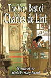 The Very Best of Charles de Lint (English Edition)