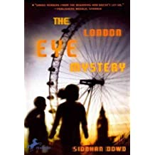 (The London Eye Mystery (Turtleback School & Library)) By Dowd, Siobhan (Author) Hardcover on (05 , 2009)