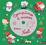 Comptines à mimer pour Noël+ CD
