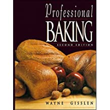 Professional Baking by Wayne Gisslen (1993-11-26)
