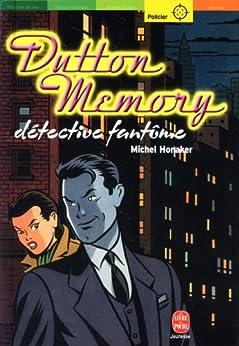 Dutton Memory, détective fantôme (Policier) par [Honaker, Michel]