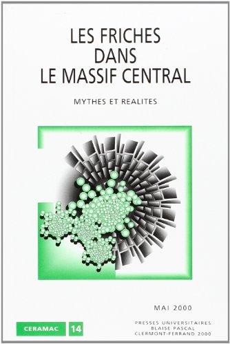Les friches dans le massif central, mythes et réalités