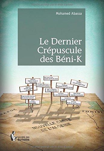 Le Dernier Crépuscule des béni-K par Mohamed Abassa