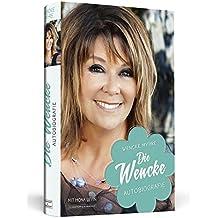 Die Wencke: Autobiografie