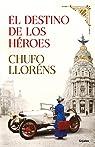 El destino de los héroes par Lloréns