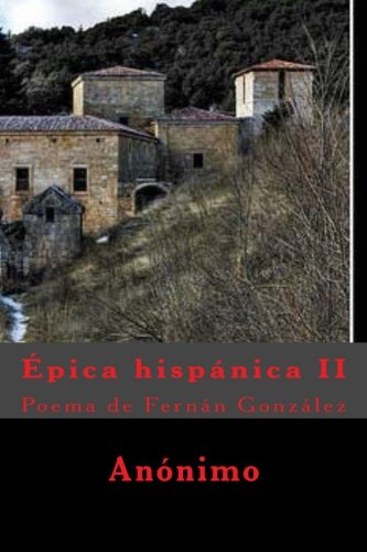 Épica hispánica II: Poema de Fernán González por Anónimo