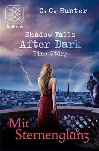 Mit Sternenglanz: Shadow Falls After Dark - Eine Story von [Hunter, C.C.]