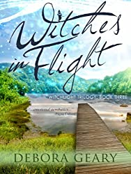 Witches In Flight (WitchLight Trilogy: Book 3) (English Edition)