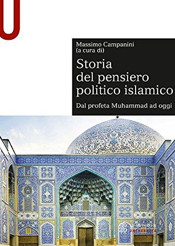 Storia del pensiero politico islamico. Dal profeta Muhammad ad oggi