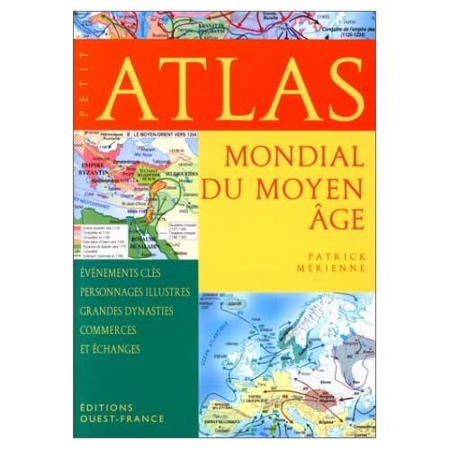 Petit atlas mondial du Moyen Age