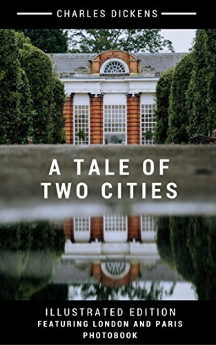 a-tale-of-two-cities-special-illustrated-edition-includes-a-special-london-and-paris-photobook