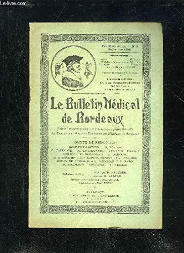 LE BULLETIN MEDICAL DE BORDEAUX - 3EME ANNEE - N° 9 - Les « douleurs » du membre supérieur (Dr Molin de Teyssieu). I.a Revue de l'Externat : L'A. E... nec plus ultra.Chfz. nous (M. G.).Analyse de thèses.Bibliographie : La Cystographie (M. G.). par COLLECTIF