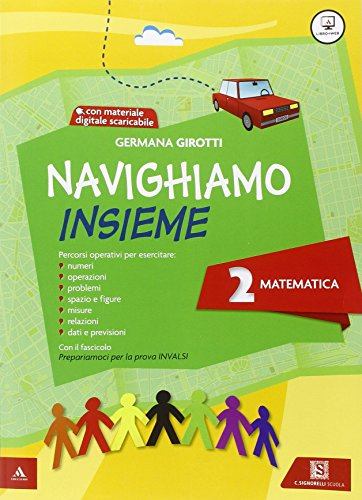 Navighiamo insieme matematica. Con e-book. Con espansione online. Per la Scuola elementare: 2