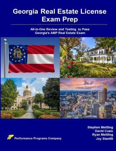 Georgia Real Estate License Exam Prep: All-in-One Review and Testing to Pass Georgia's AMP Real Estate Exam by Stephen Mettling (2016-01-01)