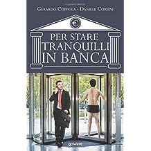 Per stare tranquilli in banca: L'educazione finanziaria raccontata da due insider