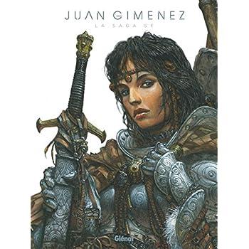 Juan Gimenez, la Saga SF: L'Etoile Noire/Gangrène/Mutante/Titania