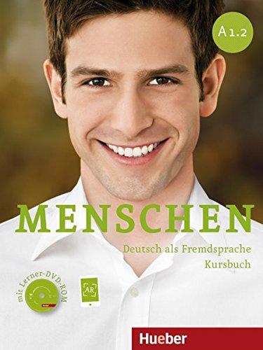 Menschen sechsbandige Ausgabe: Kursbuch A1.2 mit DVD-Rom