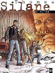 Thomas Silane - volume 5 - Fuites
